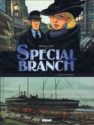 L'éveil du Léviathan (Special Branch, #3)