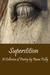 Superstition by Rana Kelly