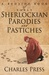 A Bedside Book of Early Sherlockian Parodies and Pastiches