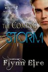 The Coming Storm (Shifting Reality #1)