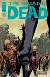The Walking Dead, Issue #129 by Robert Kirkman