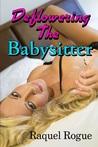 Deflowering The Babysitter