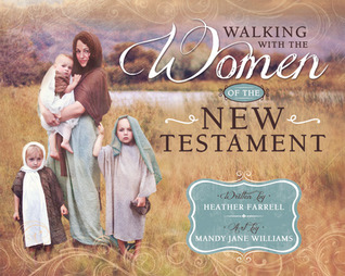Walking With the Women in the New Testament