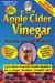 Apple Cider Vinegar: Miracle Health System