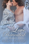 Love Revealed (The Market #1)