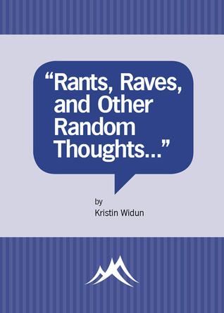 Rants, Raves, and Other Random Thoughts...