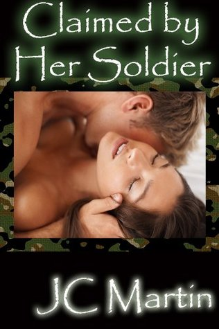 Claimed by Her Soldier