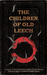 The Children of Old Leech: ...