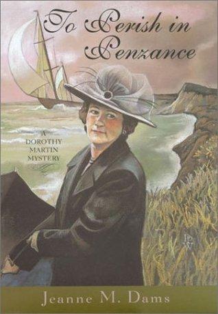 To Perish In Penzance (Dorothy Martin, #7)
