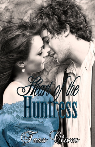Ebook Heart of the Huntress by Tess Oliver TXT!
