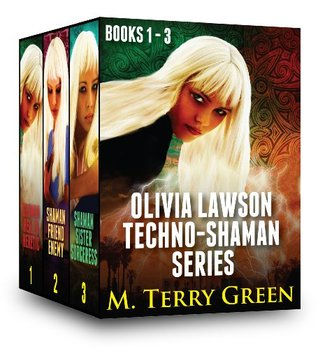 Olivia Lawson Techno-Shaman Series by M. Terry Green