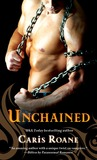 Unchained (Men in Chains, #3)