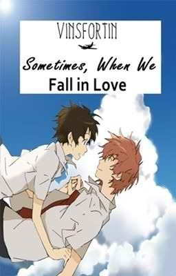 Sometimes, When We Fall in Love