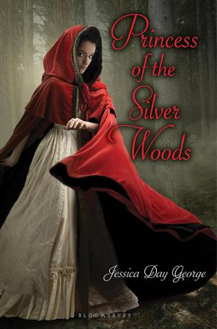 Princess of the Silver Woods by Jessica Day George