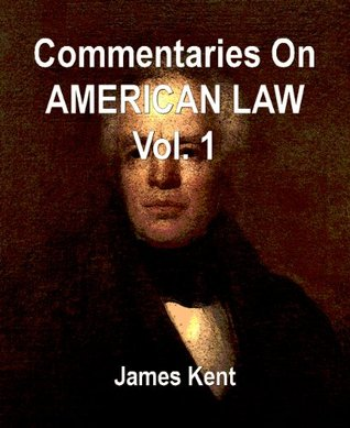 commentaries-on-american-law-vol-1