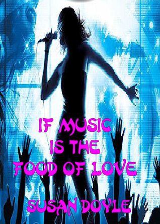 If Music Is The Food Of Love