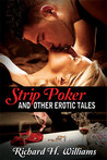 Strip Poker and other Erotic Tales