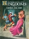 The Frencolian Chronicles Book 6: Kingdoms