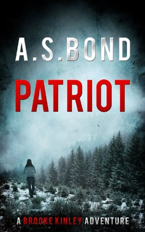 Patriot by A.S. Bond