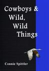 Cowboys & Wild, Wild Things