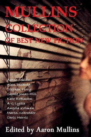Mullins Collection of Best New Fiction