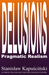 Delusions: Pragmatic Realism