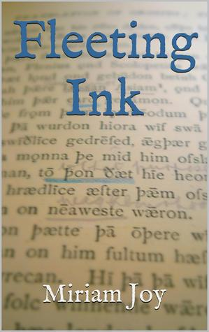 Fleeting Ink by Miriam Joy