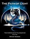 The Path of Light: The Chronicles of Vlandamyuir Book One