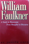 WILLIAM FAULKNER STUDY IN HUMANISM