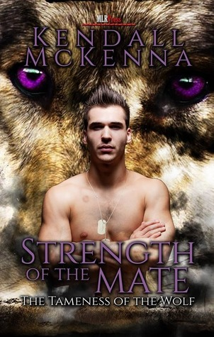 Strength of the Mate (The Tameness of the Wolf, #3)