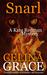 Snarl by Celina Grace