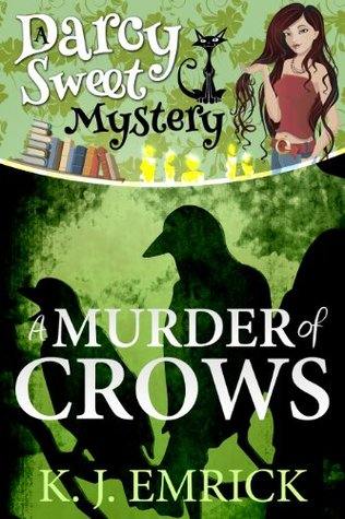 A Murder of Crows (Darcy Sweet, #7)