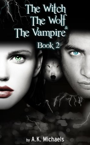 the-witch-the-wolf-and-the-vampire-book-2