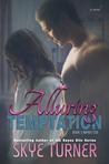 Alluring Temptation (Bayou Stix, #3)