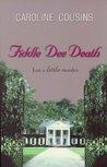 Fiddle Dee Death (Caroline Cousins Mystery Series)