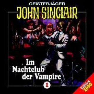 Geisterjäger John Sinclair, Im Nachtclub der Vampire