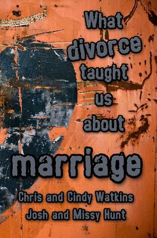 What Divorce Taught Us About Marriage