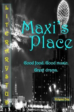 Maxi's Place: Volume One