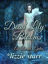 Dead Lily Blooms (At Death's Gates)
