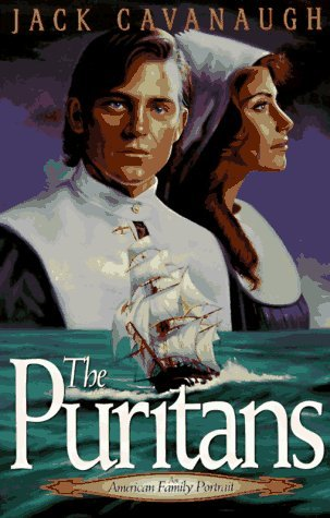 The Puritans by Jack  Cavanaugh