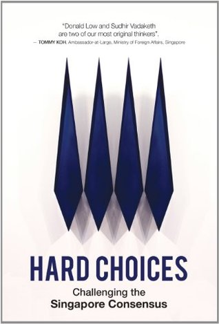 Hard Choices: Challenging the Singapore Consensus EPUB