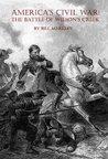 America's Civil War: The Battle of Wilson's Creek