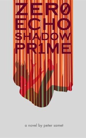 Zero Echo Shadow Prime by Peter Samet
