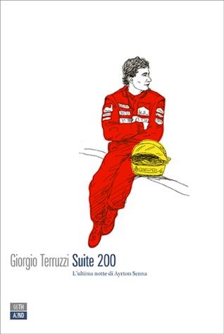 Suite 200: L'ultima notte di Ayrton Senna
