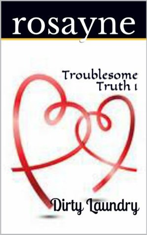 Troublesome Truth 1: Dirty Laundry Download PDF