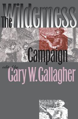 The Wilderness Campaign