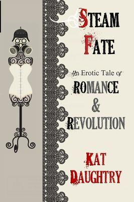 Ebook Steamfate by Kat Daughtry PDF!