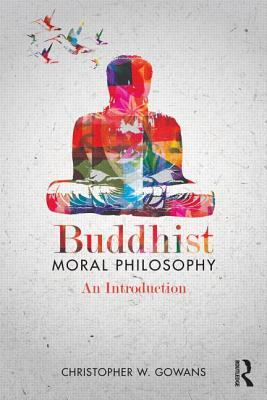 an introduction to the buddhist philosophy Buddhism as philosophy fills that void unlike other texts that serve to introduce buddhist thought, it is written by a philosopher and it shows how the buddhist tradition deals with the same sorts of problems that get treated in western philosophy and employs the same sorts of methods.