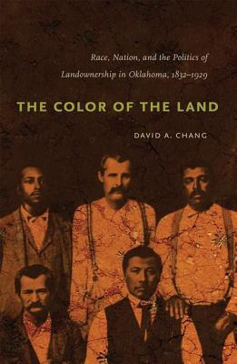 The Color of the Land: Race, Nation, and the Polit...