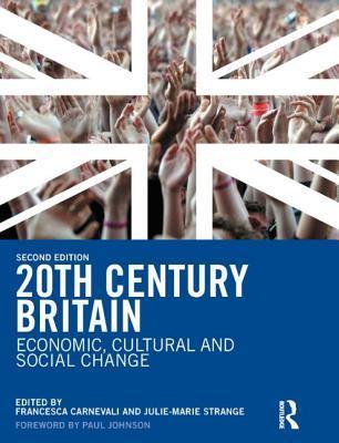 Descargas gratuitas de Kindle para Mac 20th Century Britain: Economic, Cultural and Social Change